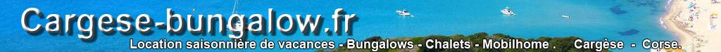 Location saisonnière de bungalows et mobil-home à Cargèse.